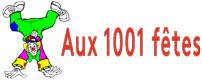 Aux 1001 fêtes